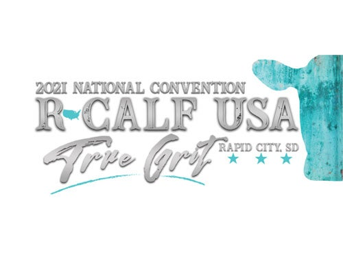 More Info for R-Calf USA 2021 National Convention